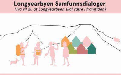 Longyearbyen Samfunnsdialoger / Longyearbyen Community Dialogues