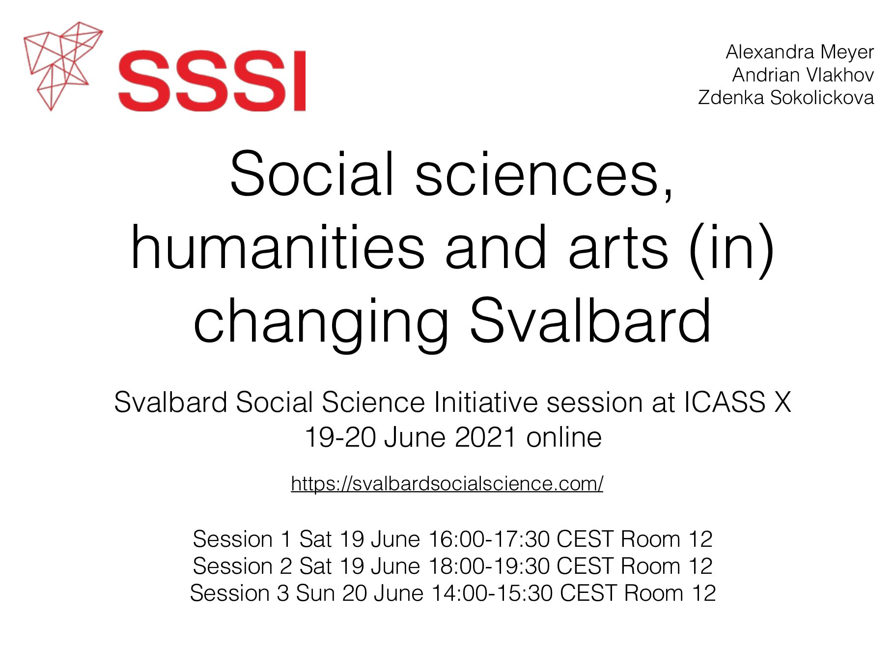 """SSSI Panel about """"Changing Svalbard"""" at the International Congress of Arctic Social Sciences (ICASS X)"""